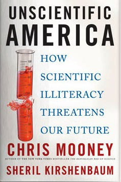 Unscientific America -- Denying Science At Our Peril