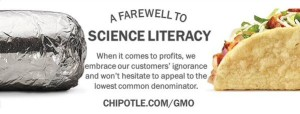 Chipotle's GMO Gimmick Turned Them Into The Public Face Of Science Illiteracy