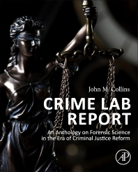 Crime Lab Report - New Book Calls For Expert Witnesses To Work Directly For Judges
