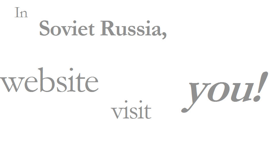 in soviet russia website visit you