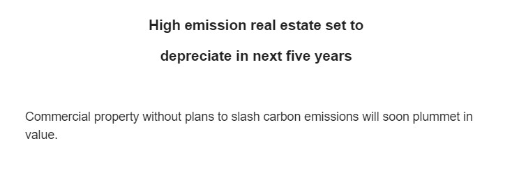 Do You Make Real Estate Decisions Based On The Emissions Of The Property?